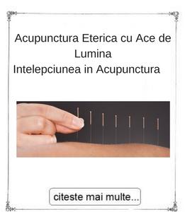Acupunctura eterica cu ace de Lumina