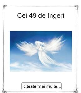 Cei 49 de Ingeri